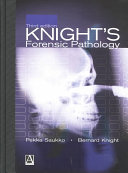 Knight's Forensic Pathology Fourth Edition