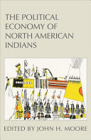 The Political Economy of North American Indians