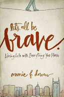 Let s All Be Brave Book PDF