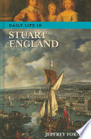 """Daily Life in Stuart England"" by Jeffrey L. Forgeng"