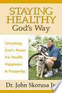 Staying Healthy God S Way