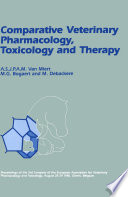 Comparative Veterinary Pharmacology  Toxicology and Therapy Book