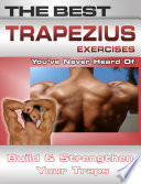 The Best Trapezius Exercises You ve Never Heard of