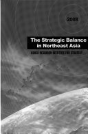 The Strategic Balance in Northeast Asia Book