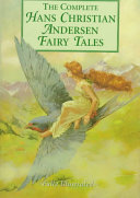 The complete Hans Christian Andersen fairy tales