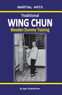 Traditional Wing Chun   Wooden dummy training