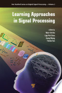 Learning Approaches in Signal Processing