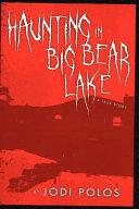 Haunting in Big Bear Lake