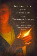 The Ghost Story From The Middle Ages To The 20th Century PDF