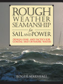 Rough Weather Seamanship for Sail and Power [Pdf/ePub] eBook