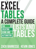 Excel Tables: A Complete Guide for Creating, Using and Automating ...