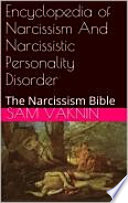 A to Z of Narcissism and Narcissistic Personality Disorder Encyclopedia