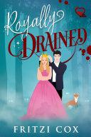 Royally Drained [Pdf/ePub] eBook