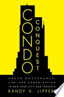 Condo Conquest