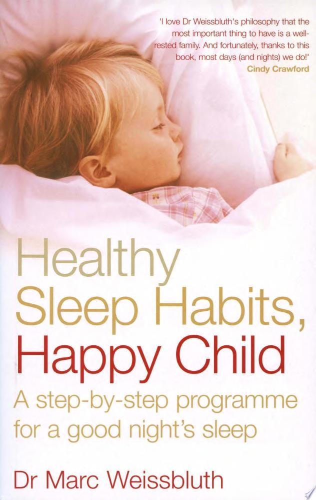 Healthy Sleep Habits  Happy Child