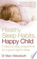 Healthy Sleep Habits  Happy Child Book