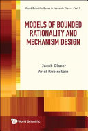 Models of Bounded Rationality and Mechanism Design