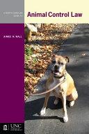 A North Carolina Guide to Animal Control Law