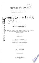 Report of Cases Determined in the Supreme Court of Appeals of the State of West Virginia
