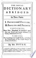 Le Dictionnaire Royal En Abbregé, Premiere Partie, Qui contient le François devant l'Anglois Pdf/ePub eBook