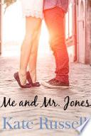 Me and Mr. Jones (sweet romance, contemporary romance)