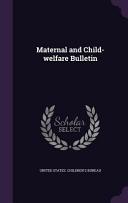 Maternal And Child Welfare Bulletin