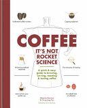 Coffee  It s Not Rocket Science