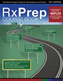 RxPrep's 2017 Course Book for the NAPLEX and Clinical Content for the CPJE