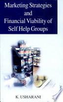 Marketing Strategies & Financial Viability Of Self Help Groups