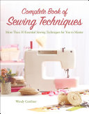 Complete Book of Sewing Techniques