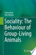 Sociality  The Behaviour of Group Living Animals