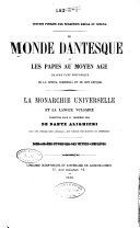 Le monde dantesque, ou Les papes au moyen age, grand clef historique de la Divina Commedia et de son époque