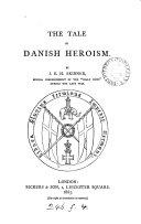 The Tale of Danish Heroism