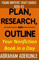 Plan Research And Outline Your Nonfiction Book In A Day