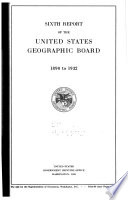 Sixth Report of the United States Geographic Board