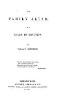 Pdf The Family Altar, Or a Guide to Devotion. By Various Ministers