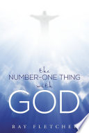 The Number One Thing With God