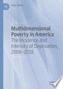 Multidimensional Poverty in America