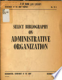 Select Bibliography On Administrative Organization