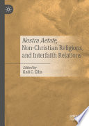 Nostra Aetate Non Christian Religions And Interfaith Relations