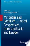 Minorities and Populism     Critical Perspectives from South Asia and Europe