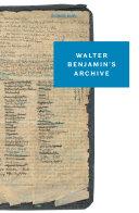 Walter Benjamin s Archive
