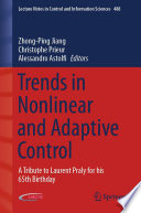 Trends in Nonlinear and Adaptive Control