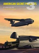 American Secret Projects 3  U  S  Airlifters Since 1962