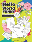 Hello World Funny Adult Coloring Book