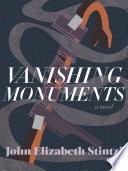 Vanishing Monuments