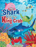 The Shark and the King Crab