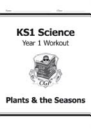 KS1 Science Year One Workout  Plants   the Seasons