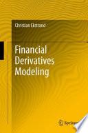 Financial Derivatives Modeling