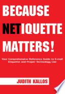 Because Netiquette Matters